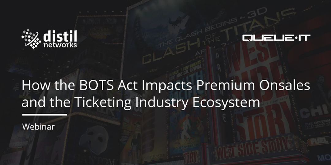 BOTS Act Impacts the Ticketing Industry Ecosystem