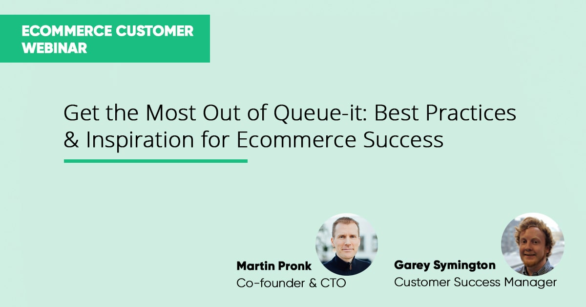 Webinar: Get the Most Out of Queue-it