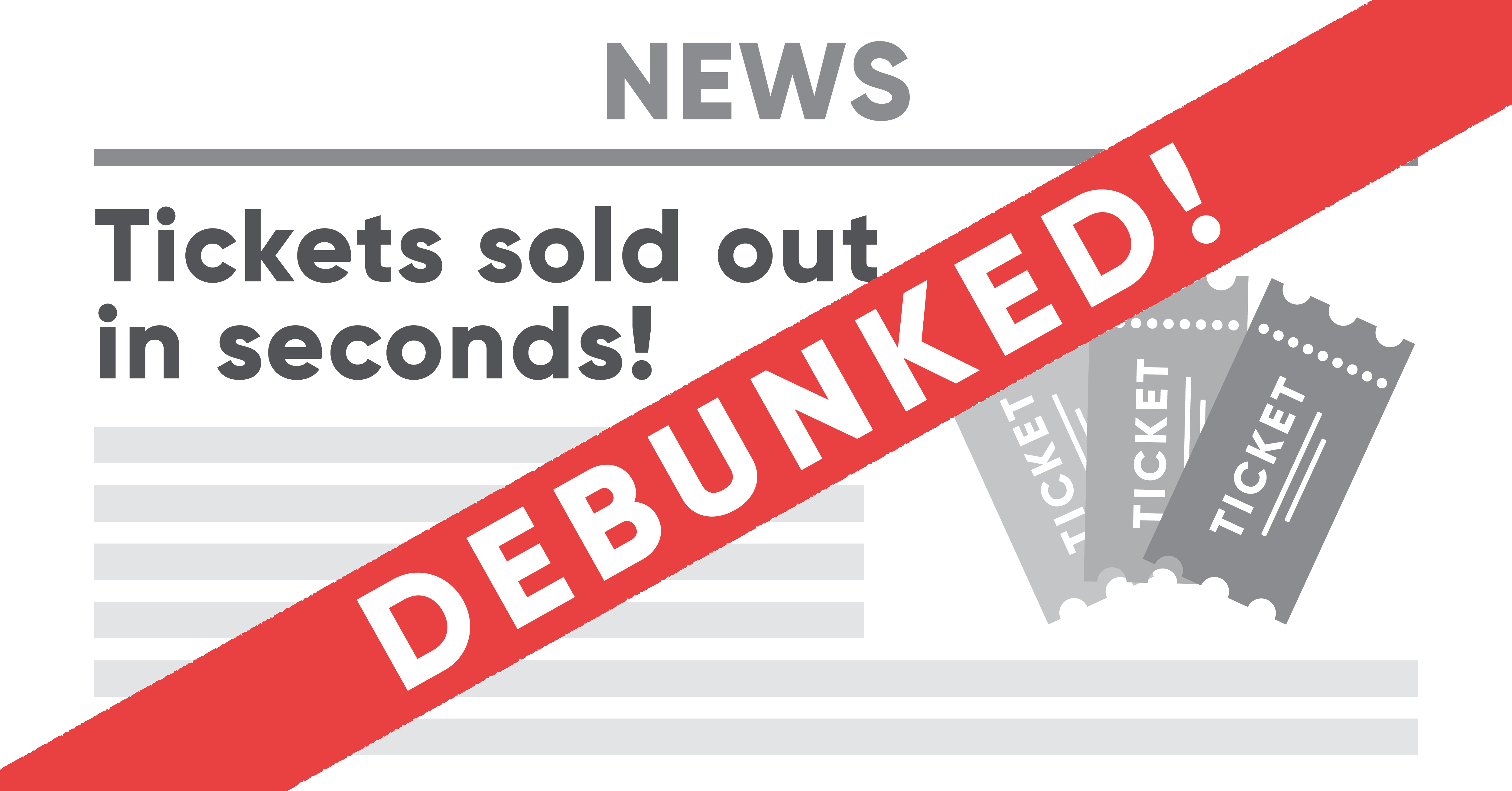 Tickets sold out in seconds headline myth debunked